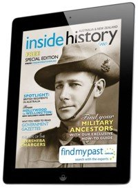 Inside History Magazine - April 2013 speical Anzac Day edition