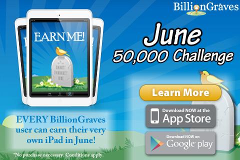 BillionGraves_June_50000_Challenge_2014