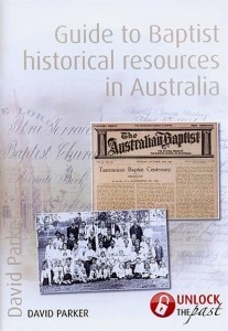 UTP0361-2 Guide to Baptist Historical Resources in Australia