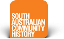 History SA's 2014 South Australian History Grants Are Now Open