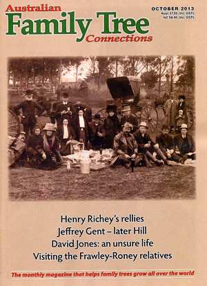 Australian Family Tree Connections – October 2013 Issue Out Now