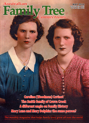 Australian Family Tree Connections – May 2014 Issue Out Now