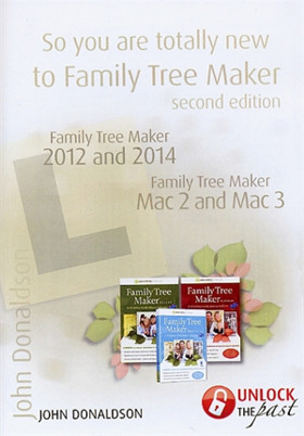 Highlight: So You Are Totally New to Family Tree Maker (New Edition)