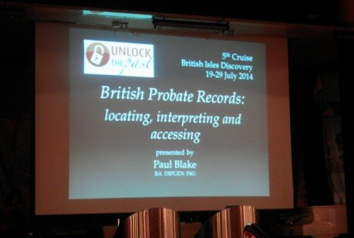 Paul Blake talked on British probate record on the 5th Unlock the Past Cruise