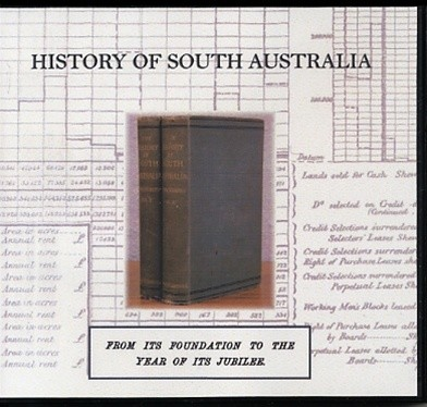 Highlight: History of South Australia: Foundation to Jubilee