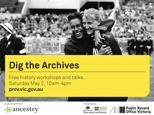 """Dig the Archives"" at the Victorian Archives Centre Open Day"