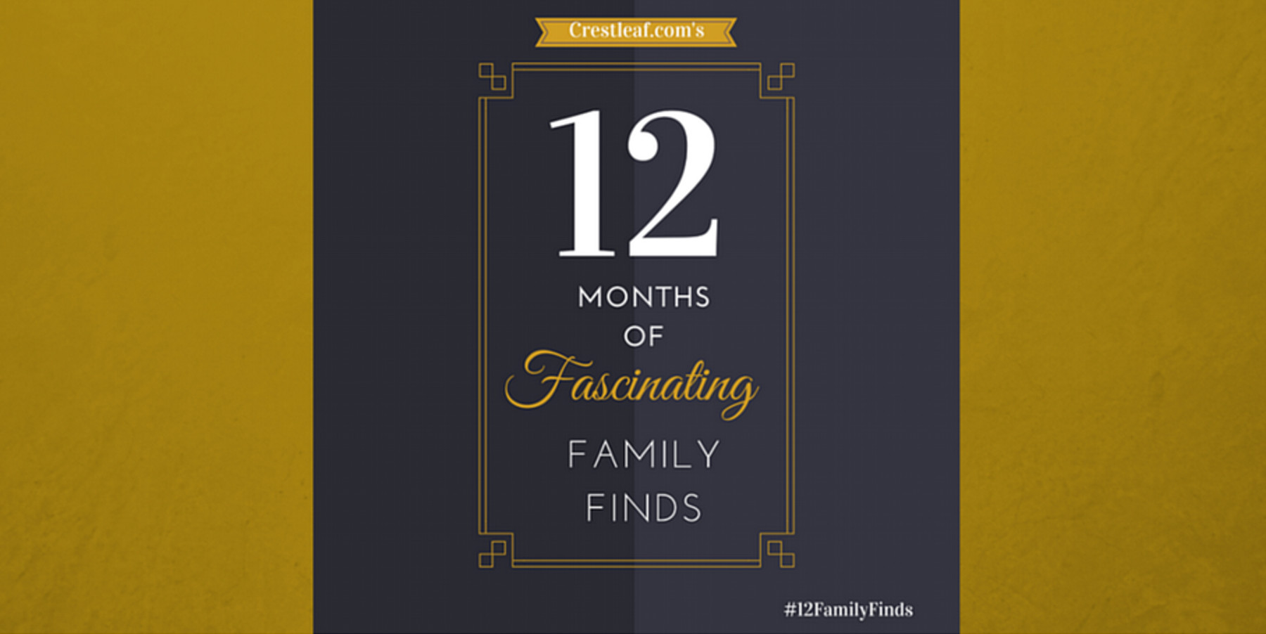 "Join Crestleaf's ""12 Months of Fascinating Family Discoveries"" Blog Challenge"