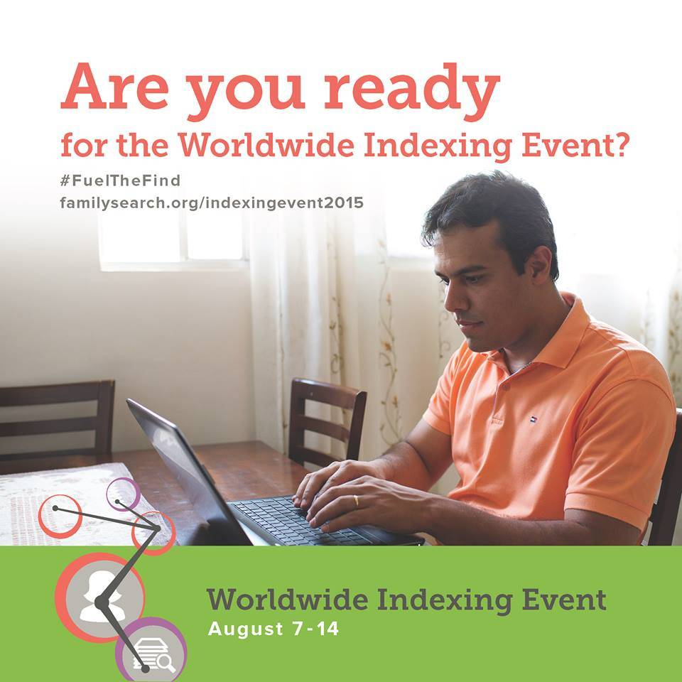 Join the FamilySearch Worldwide Indexing Week, 7-14 August 2015
