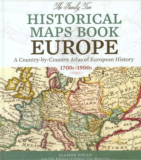 Highlight: The Family Tree Historical Maps Book of Europe