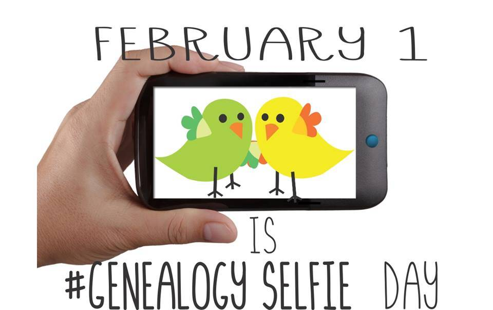 #GenealogySelfie Day is Back – 1 February 2017