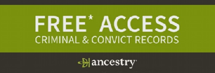Ancestry's Criminal Records Free This Long Weekend