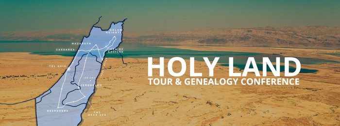 Holy Land Tour and Genealogy Conference – BOOK NOW