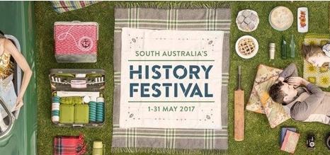 South Australia's History Festival, 1-31 May 2017