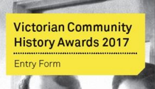 Victorian Community History Awards 2017 Now Open