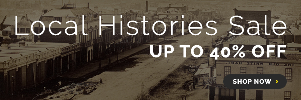 Local Histories on Sale for July