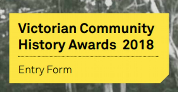 Victorian Community History Awards 2018 Now Open