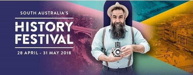 South Australia's History Festival is Just Days Away