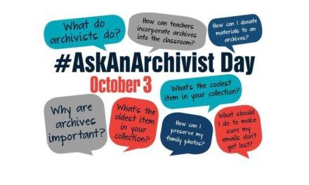 #AskAnArchivist Day – 3 October 2018