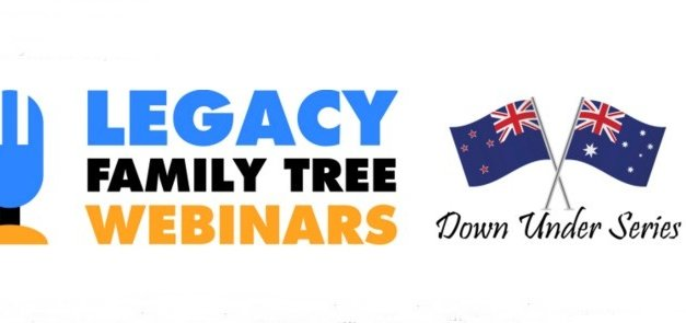 Legacy Family Tree Webinars Introduces the Down Under Series