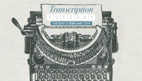 Be a Part of 'Transcription Tuesday' 2019