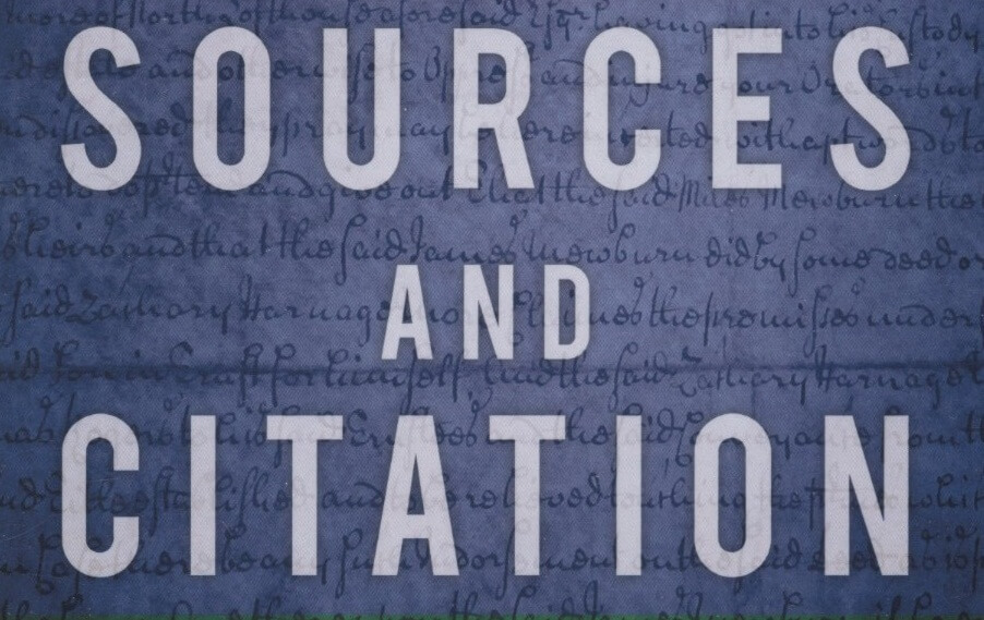 Learn How To (and Why You Should) Cite Your Genealogical Sources [Highlight]