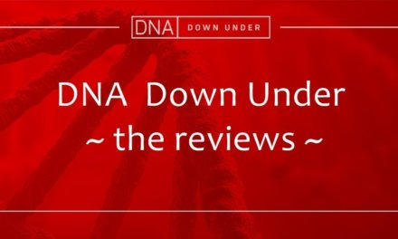 DNA Down Under – the Reviews