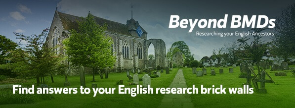 Beyond BMDs: Researching Your English Ancestors – March 2020
