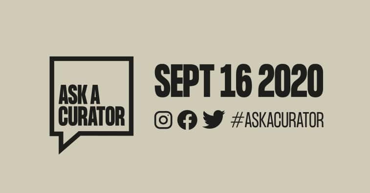 #AskACurator Day – 16 September 2020