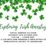 Exploring Irish Ancestry – Day Seminar, 24 October 2020