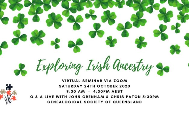 Exploring Irish Ancestry – Day Seminar, 24 October 2020